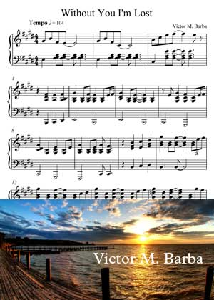 Without You I'm Lost By Victor M. Barba with sheet music in PDF and video tutorial