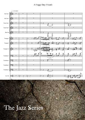 ID18014_A_Foggy_Day By The Jazz Series with sheet music in PDF score in songnes.com
