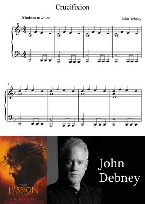 Crucifixion By John Debney with sheet music in PDF and video tutorial