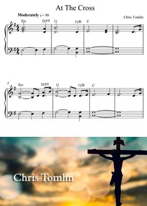 At The Cross By Chris Tomlin With Sheet Music PDF