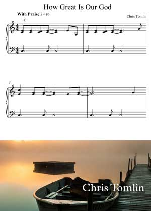 How Great Is Our God By Chris Tomlin With Sheet Music PDF