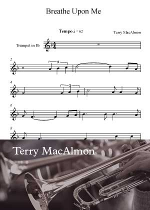 ID54020_Breathe_Upon_Me_Trumpet By Terry MacAlmon with sheet music in PDF score in songnes.com