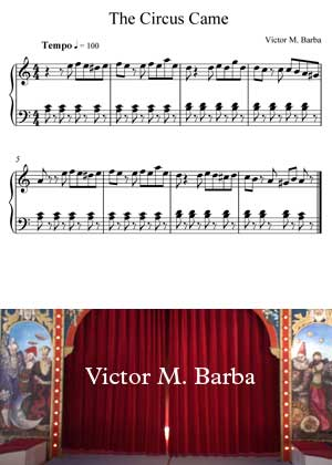 The Circus Came By Victor M. Barba with sheet music in PDF and video tutorial