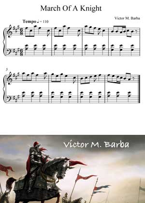 ID64129_March_Of_A_Knight by Victor M. Barba with PDF score and a video tutorial in songnes.com