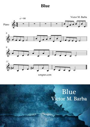 ID71016_Blue_Melody By Victor M. Barba with video tutorial and sheet music in PDF and a video tutorial in songnes.com