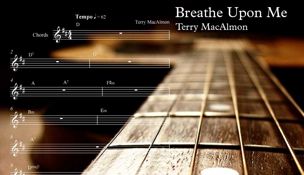 Breathe Upon Me By Terry Macalmon With Video Tutorial And Sheet