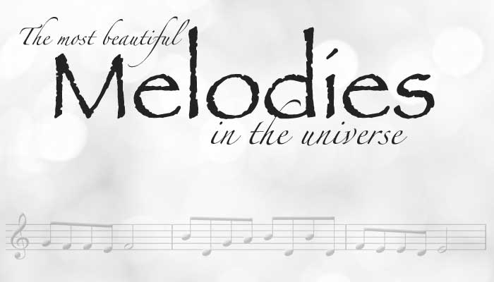 The Most Beautiful Melodies In The Universe