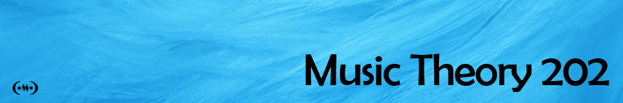 Music Theory 202 Main Banner